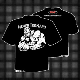 "T-SHIRT ""NEVER TOO HARD"""